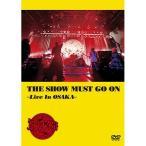 DVD/筋肉少女帯/THE SHOW MUST GO ON 〜Live In OSAKA〜 (本編ディスク2枚+特典ディスク1枚) (通常版)