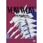 DVD/VOWWOW/LIVE IN THE U.K.