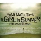 CD/松任谷由実/A GIRL IN SUMMER