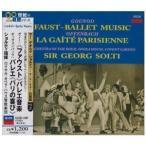 CD/サー・ゲオルグ・ショルティ/グノー:(ファウスト)バレエ音楽/オッフェンバック:バレエ(パリの喜び)