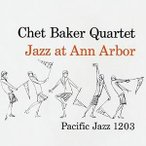 CD/チェット・ベイカー/ジャズ・アット・アン・アーバー (SHM-CD) (解説付) (限定盤)