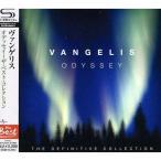 CD/ヴァンゲリス/オデッセイ〜ザ・ベスト・コレクション (SHM-CD) (解説歌詞対訳付)