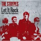 CD/オムニバス/ザ・ストライプス presents Let It Rock 〜 Rock 'n' Roll 60th Anniversary (解説付)