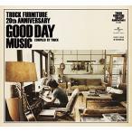 CD/オムニバス/TRUCK FURNITURE 20th ANNIVERSARY GOOD DAY MUSIC