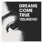 CD/DREAMS COME TRUE/YES AND NO/G (紙ジャケット)