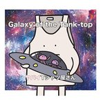 CD/ヤバイTシャツ屋さん/Galaxy of the Tank-top (CD+DVD) (初回限定盤)