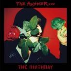 CD/THE BIRTHDAY/THE ANSWER (CD+DVD) (紙ジャケット) (初回限定盤)