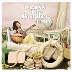 CD/ジェイミン/Cross The Border