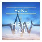 CD/HaKU/I HEAR YOU (通常盤)