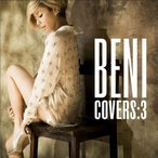 CD/BENI/COVERS:3 (DVD付) (初回限定盤)