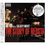CD/AK-69 aka Kalassy Nikoff/THE STORY OF REDSTA - Tour Final '08 - Chapter 2 (CD+DVD)