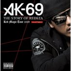CD/AK-69/THE STORY OF REDSTA Red Magic Tour 2009 CHAPTER.1 (CD+DVD)