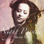 CD/AKANE LIV/NIGHT PARADE (歌詞付) (通常盤)