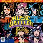 CD/Gacharic Spin/MUSIC BATTLER (歌詞付) (通常盤)