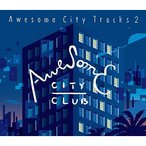 CD/Awesome City Club/Awesome City Tracks 2 (歌詞付)