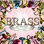 ショッピングSelection ★CD/オムニバス/BRASS BEST SELECTION FANTASY