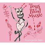 CD/斉藤和義/Toys Blood Music (歌詞付) (初回限定盤)