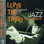 CD/大野雄二トリオ/LUPIN THE THIRD 「JAZZ」