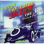 CD/大野雄二トリオ/LUPIN THE THIRD「JAZZ