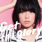 CD/中ノ森文子/Get the glory