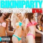 ショッピングSelection ☆CD/DJ YU-KI/BIKINI PARTY -SUMMER HITS SELECTION-