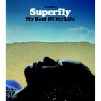 CD/Superfly/My Best Of My Life