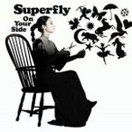 CD/Superfly/On Your Side