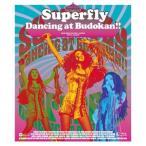 BD/Superfly/Dancing at Budokan!!(Blu-ray)