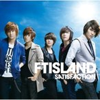 CD/FTISLAND/SATISFACTION (DVD付(「SATISFACTION」MUSIC VIDEO、SPECIAL FEATURE収録)) (初回限定盤A)