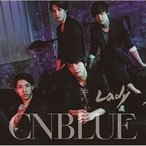 CD/CNBLUE/Lady (CD+DVD(めざましライブ@お台場合衆国 MY BEAT スタジアム 2012.8.28収録)) (初回限定盤B)