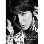 CD/イ・ホンギ(from FTISLAND)/Cheers (CD+DVD) (歌詞付) (初回限定盤)