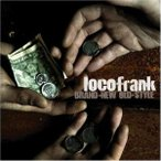 CD/locofrank/BRAND-NEW OLD-STYLE