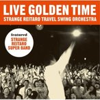CD/奇妙礼太郎/LIVE GOLDEN TIME
