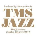 Yahoo!サプライズwebCD/meg feat.東京ブラススタイル/Produced by Masato Honda TMS JAZZ