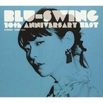 CD/BLU-SWING/BLU-SWING 10th ANNIVERSARY BEST