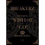 "DVD/BREAKERZ/BREAKERZ LIVE 2011 ""WISH 03""+""GO"" PREMIUM BOX (本編ディスク4枚+特典ディスク1枚) (完全限定生産版)"