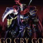 中古アニメ系CD OxT / GO CRY GO[Blu-rayDisc付初回限定盤] 〜TVアニメ「オーバーロードII」オープニングテーマ