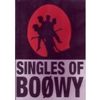 中古邦楽DVD BOOWY / SINGLES OF BOOWY