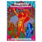 ショッピングSuperfly 中古邦楽DVD SuperFly / Dancing at Budokan[初回限定版]