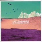 中古輸入洋楽CD LAST DINOSAURS / IN A MILLION YEARS[輸入盤]