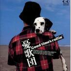 中古邦楽CD 憂歌団 / Good time's rollin'