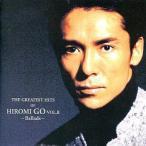 中古邦楽CD 郷ひろみ / GREATEST HITS OF HIROMI GO VOL.2〜Ballads〜