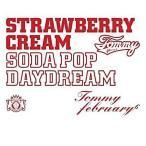 """中古邦楽CD Tommy february/Strawberry Cream Soda Pop """"Daydream""""[通常盤]"""