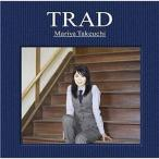中古邦楽CD 竹内まりや / TRAD[DVD付初回限定盤]