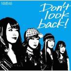 中古邦楽CD NMB48 / Don't look back![DVD付初回限定盤C](生写真欠け)