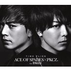 中古洋楽CD ACE OF SPADES×PKCZ feat.登坂広臣 / TIME FLIES[DVD付]