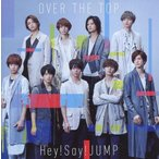 中古邦楽CD Hey!Say!JUMP / OVER THE TOP[DVD付初回限定盤1]