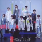 中古邦楽CD Hey!Say!JUMP / OVER THE TOP[DVD付初回限定盤2]