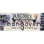 中古紙製品(男性) OLDCODEX イラストカード 「OLDCODEX MOBILE MEMBER'S LIMITED SHOW hangover」