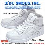 ショッピングDC DC SHOES シューズ リバウンド ハイ SE ADYS100099 XWWW